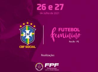 Em parceria, CBF e FPF promovem workshop sobre futebol feminino