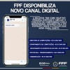 FPF disponibiliza novo canal digital